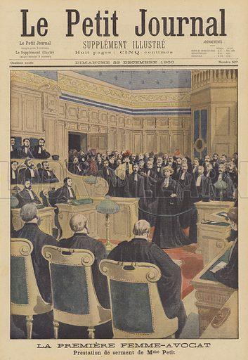 The first woman lawyer in France. Olga Petit swearing her oath before the court. La premiere femme-avocat. Prestation de serment de Madame Petit. Illustration for Le Petit Journal, 23 December 1900.