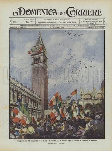 Inaugurazione del campanile di S Marco, a Venezia, il 25 aprile, fuga di colombi e sventolio di bandiere