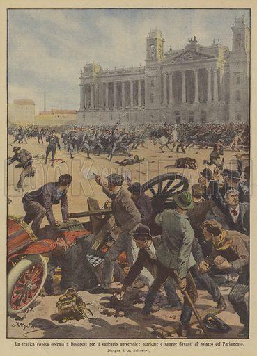 La tragica rivolta operaia a Budapest per il suffragio universale, barricate e sangue davanti al palazzo del Parlamento. Illustration for La Domenica Del Corriere, 2–9 June 1912.