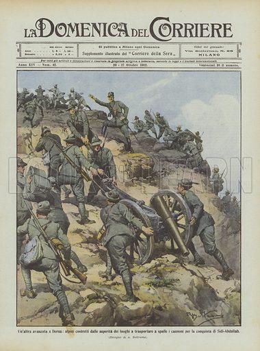 Un'altra avanzata a Derna, alpini costretti dalle asperita dei luoghi a trasportare a spalle i cannoni per la conquista di Sidi-Abdallah. Illustration for La Domenica Del Corriere, 20–27 October 1912.