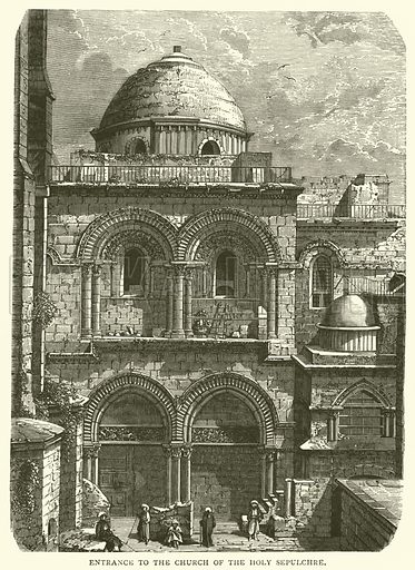 Entrance to the Church of the Holy Sepulchre. Illustration for The Sunday Scrap Book (Cassell, c 1890).
