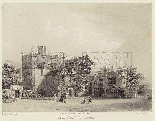 Turton Tower, Lancashire. Illustration for The Baronial Halls by S C Hall (Chapman and Hall, c 1850).