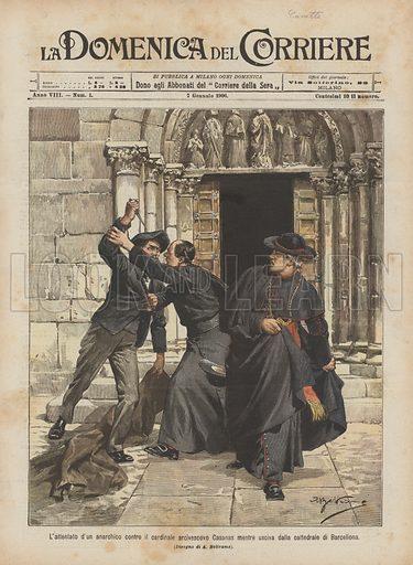 L'attentato d'un anarchico contro il cardinale arcivescovo Casanas mentre usciva dalla cattedrale di Barcellona. Illustration for La Domenica Del Corriere, 7 January 1906.