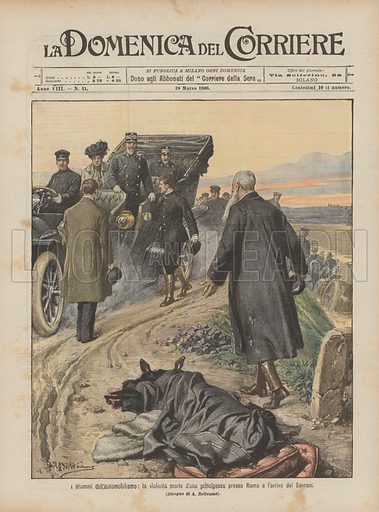I drammi dell'automobilismo, la violenta morte d'una principessa presso Roma e l'arrivo dei Sovrani. Illustration for La Domenica Del Corriere, 18 March 1906.
