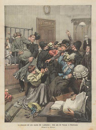 Le amazzoni del voto espulse dai policemen dalle sale del Palazzo di Westminster. Illustration for La Domenica Del Corriere, 4 November 1906.