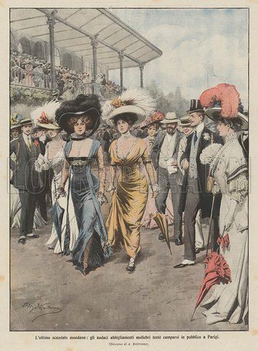 L'ultimo scandalo mondano, gli audaci abbigliamenti muliebri teste comparsi in pubblico a Parigi. Illustration for La Domenica Del Corriere, 24-31 May 1908.