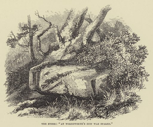 """The stone, """"At Wordsworth's suit was spared"""". Illustration for A Book of Memories of Great Men and Women of the Age by SC Hall (Virtue, 2nd edn, 1877)."""