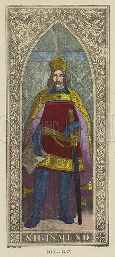 Sigismund, 1410–1437. Illustration for Historical Sketch of the German Emperors and Kings by JB Benkard (2nd edn, Henry Keller, 1879).