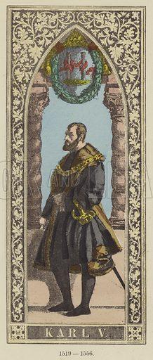 Karl V, 1519–1556. Illustration for Historical Sketch of the German Emperors and Kings by JB Benkard (2nd edn, Henry Keller, 1879).