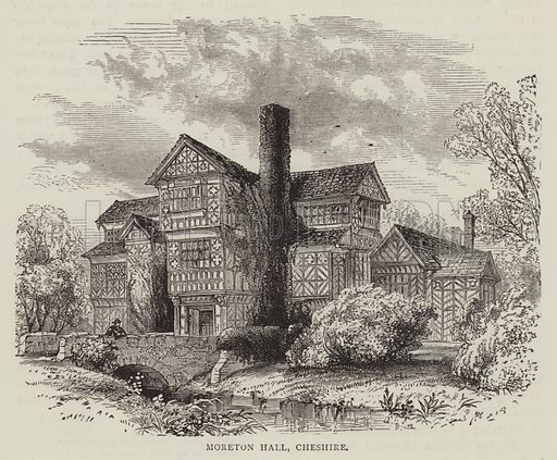 Moreton Hall, Cheshire. Illustration for Picturesque England by L Valentine (Frederick Warne, 1891).