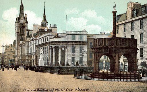 Municipal Buildings, Market Cross, Aberdeen, Scotland. Postcard, early 20th century.