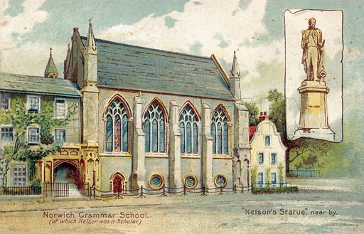 Norwich Grammar School, of which Nelson was a scholar. Postcard, early 20th century.