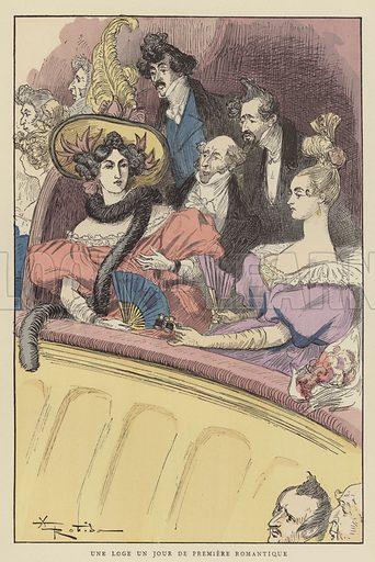 Une Loge Un Jour De Premiere Romantique. Illustration for Le XIXe Siecle (Georges Decaux, 1888).