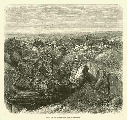 Ruins of synagogue Tell-Hum (Capernaum). Illustration for The Sunday at Home 1868 (Religious Tract Society).