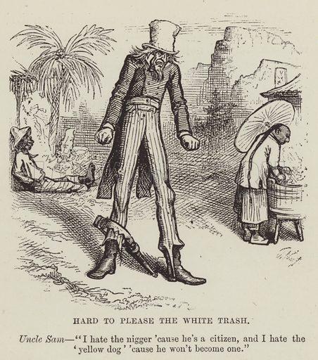 Hard to please the White Trash. Illustration for America Revisited (5th edn, Vizetelly, 1885).