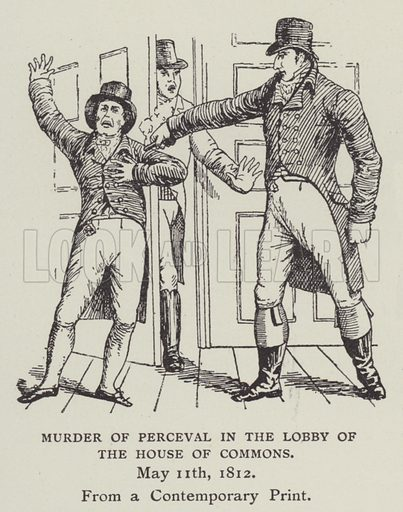 Murder of Perceval in the Lobby of the House of Commons, 11 May 1812. Illustration for The Life of a Century, 1800 to 1900, by Edwin Hodder (George Newnes, 1901).