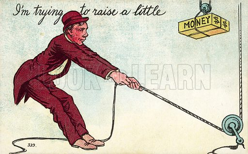 Man raising money with a pulley. Postcard, early 20th century.