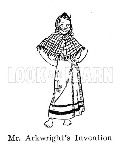 Spinning Jenny, unmarried textile working girl, Mr Arkwright's Invention
