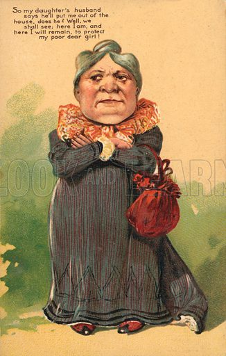 The mother-in-law.  Postcard, early 20th century.