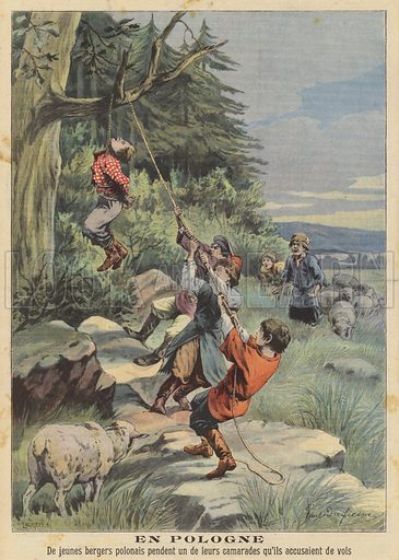 A group of young Polish shepherds hanging one of their number who they accused of stealing. Illustration for Le Petit Parisien, 15 September 1907.