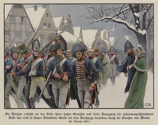 The remainder of the Prussian army marching past King Frederick William III and Queen Louise through the streets of Memel, 14 January 1807. Illustration from Die Konigin Luise (Paul Kittel, Berlin, 1896).