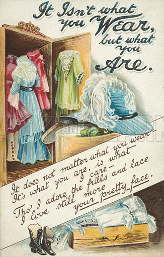 It isn't what you wear, but what you are. Postcard, early 20th century.