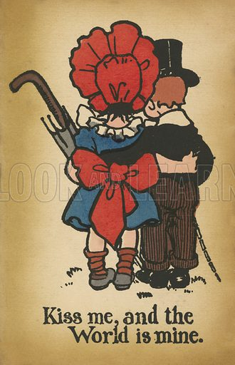 Kiss Me, And The World Is Mine. Postcard, early 20th century.