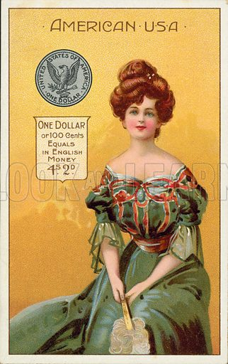 The US Dollar. Postcard, early 20th century.
