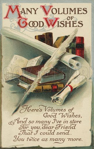 Many volumes of good wishes. Postcard, early 20th century.