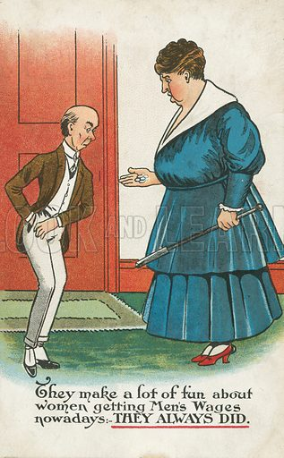 Women getting men's wages. Postcard, early 20th century.