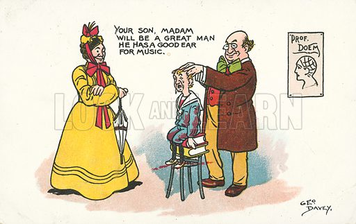 Your son, Madam, will be a great man, he has a good ear for music. Postcard, early 20th century. Signed: George Davey.