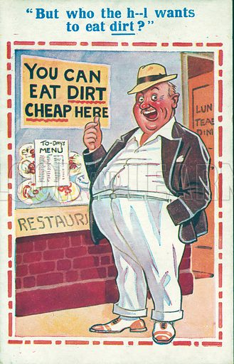 You can eat dirt cheap here. Postcard, early 20th century.