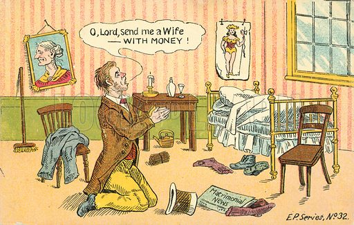 O, Lord, send me a wife, with money. Postcard, early 20th century.