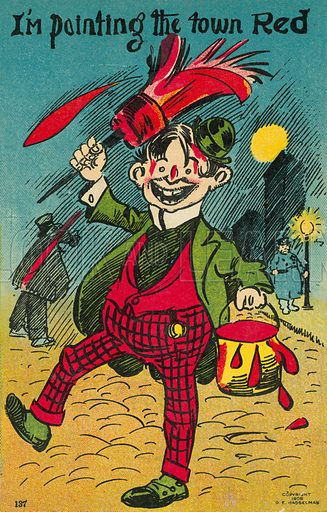 I am painting the town Red. Postcard, early 20th century.