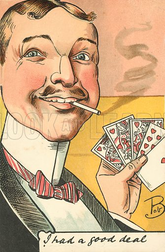 I had a good deal. Postcard, early 20th century.