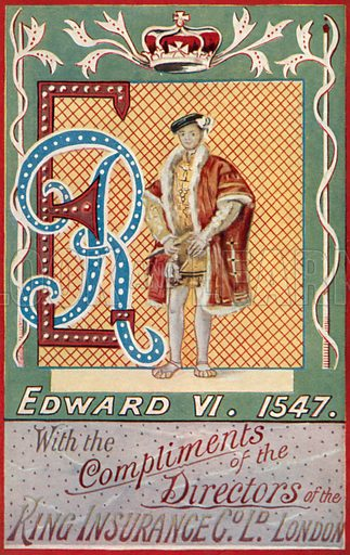 King Edward VI. Illustration for one of a series of postcards depicting the kings and queens of England, published by the King Insurance Co Ltd. Early 20th century.