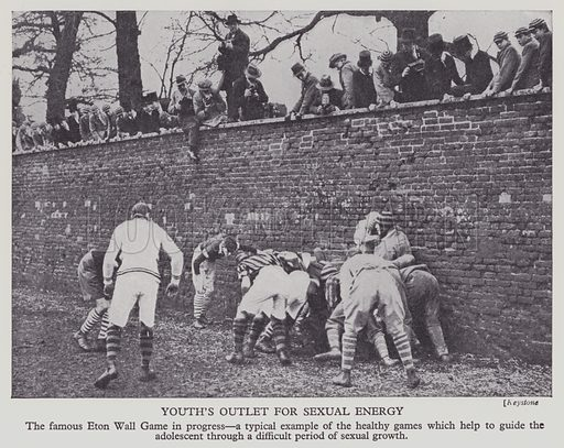 Youth's Outlet for Sexual Energy. The famous Eton Wall Game in progress, a typical example of the healthy games which help to guide the adolescent through a difficult period of sexual growth. Illustration for Safer Motherhood edited by Sir William Arbuthnot Lane (British Books, 1932).