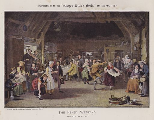 The Penny Wedding. Illustration for The Wilkie Album, consisting of 12 colour plates, produced as supplements to the Glasgow Weekly Herald in 1892 and early 1893.