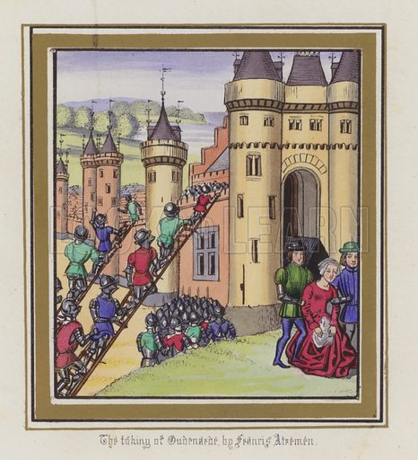 The taking of Oudenarde by Francis Atremen. Illustration for Chronicles by Sir John Froissart translated by Thomas Johnes (William Smith, 1839). Beautifully hand-coloured engravings.