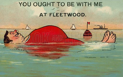 You ought to be with me at Fleetwood. Postcard, early 20th century.