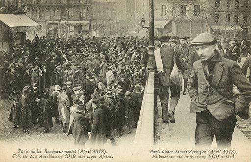 Paris under bombardment during the First World War, April 1918. Postcard, early 20th century.