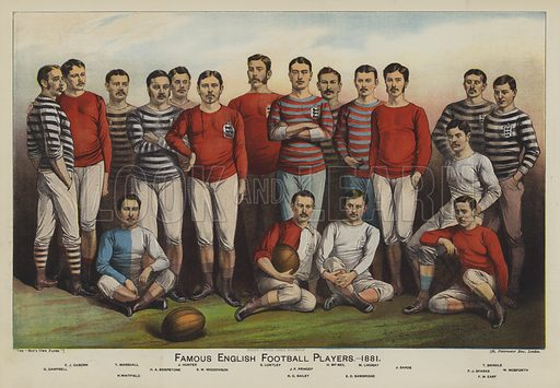 Famous English Football Players, 1881