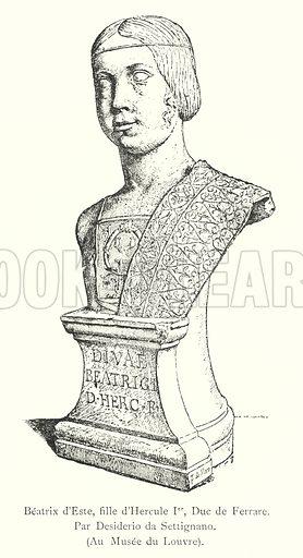 Beatrix d'Este, fille d'Hercule Ier, Duc de Ferrare, Par Desiderio da Settignano, Au Musee du Louvre. Illustration for Florence by Charles Yriarte (Paris, 1881).