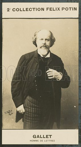 Louis Gallet, Homme De Lettres, 1835-1901. Illustration for 510 Celebrites Contemporaines, 2me Collection, Felix Potin.  Only suitable for repro at small size.