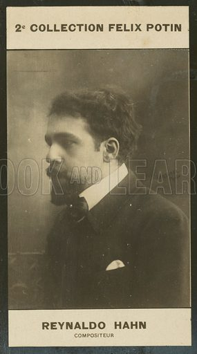 Reynaldo Hahn, Compositeur, 1874. Illustration for 510 Celebrites Contemporaines, 2me Collection, Felix Potin.  Only suitable for repro at small size.