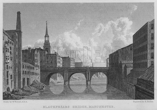 Blackfriars Bridge, Manchester. Illustration for Great Britain Illustrated with descriptions by Thomas Moule (Charles Tilt, 1830).
