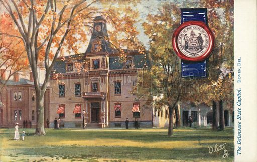 The Delaware State Capitol, Dover, Delaware. Illustration for one of a set of postcards on the subject of State Capitols of the USA, published by Raphael Tuck, early 20th century.
