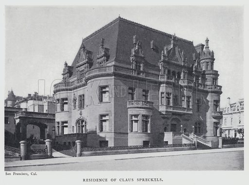 Residence of Claus Spreckels. Illustration for Stately Homes in America by Harry W Desmond and Herbert Croly (D Appleton, 1903).