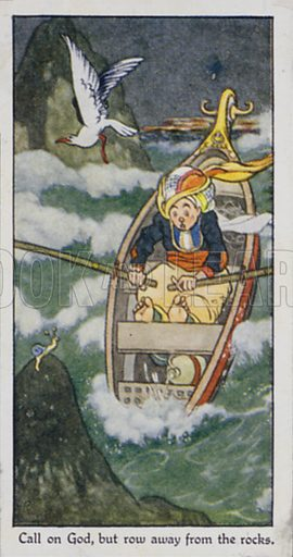 Call on God, but row away from the rocks. Illustration for one of a set of cigarette cards on the subject of Eastern Proverbs, published by Churchman, early 20th century.