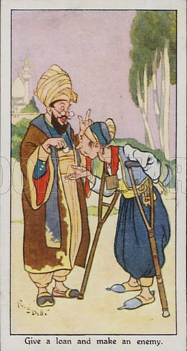 Give a loan and make an enemy. Illustration for one of a set of cigarette cards on the subject of Eastern Proverbs, published by Churchman, early 20th century.